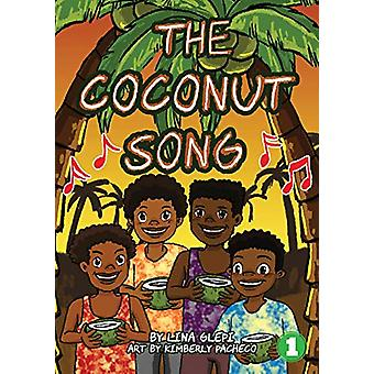 The Coconut Song by Lina Glepi - 9781925932959 Book