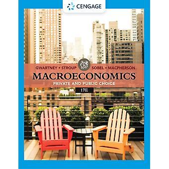 Macroeconomics by Russell The Citadel SobelRichard Montana State University StroupJames Florida State University GwartneyDavid Trinity University Macpherson