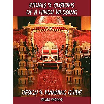 Rituals and Customs of A Hindu Wedding: Design and Planning Guide