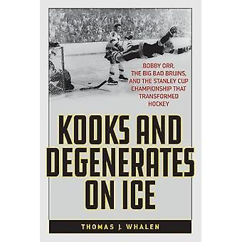 Kook e degenerati sul ghiaccio