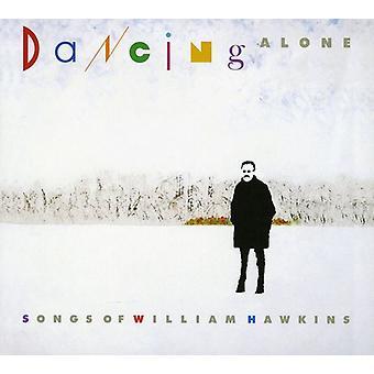 Dansant seul: Un hommage à William Hawkins - danse Alone: A Tribute to import USA William Hawkins [CD]