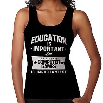 Bildung ist wichtig, aber mit Computerspielen ist wichtigst Damen Weste