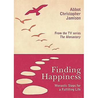 Finding Happiness by Christopher Jamison