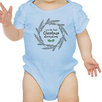 Io sono il miglior Natale decorazione Cute Baby Bodysuit primo Natale