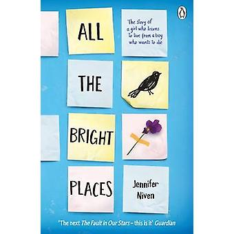All the Bright Places by Jennifer Niven - 9780141357034 Book