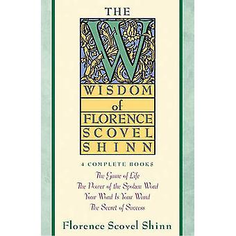 Die Weisheit der Florence Scovel Shinn durch F. Scovel Shinn - 978067168228
