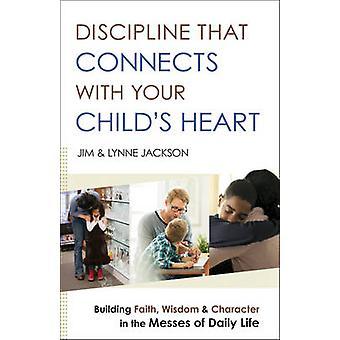 Disciplina que conecta con corazón - edificio fe - Wi su infantil