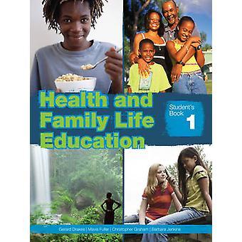Sundhed & familieliv uddannelse klasse 7 Student's Book af Barbara Jenk