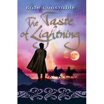 The Taste of Lightning by Kate Constable - 9781741148633 Book