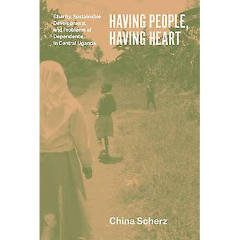 Having People - Having Heart - Charity - Sustainable Development - and