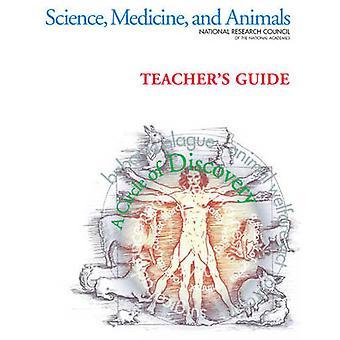 Sciences - médecine - et les animaux - Guide de l'enseignant de l'Institut pour La