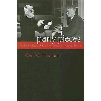 Party stykker - mundtlige historiefortælling og sociale ydeevne i Joyce og B