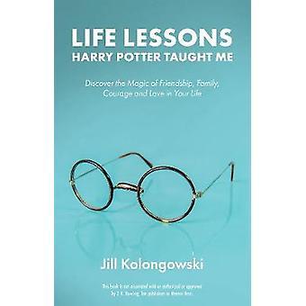 Leven lessen Harry Potter leerde Me - Ontdek de magie van vriendschap