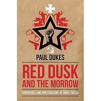 Rode schemering en de Morrow - avonturen en onderzoeken in de Sovjet-Unie Russ