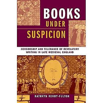 Böcker Under misstanke: Censur och tolerans av avslöjande handstil i sena medeltida England