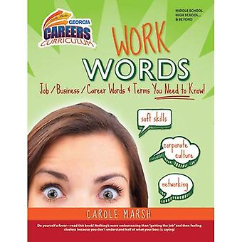 Work Words: Job/Business/Career Words and Terms You Need to Know! (Ga Careers Curriculum)