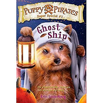 Chiot Pirates Super Special #1: Ghost Ship (Stepping pierres livres)