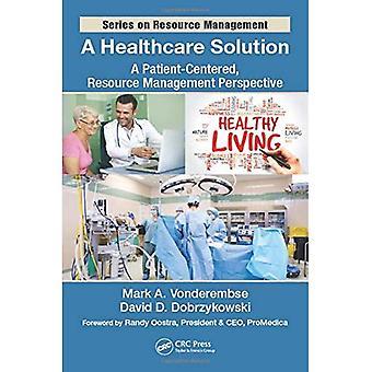 Una solución profesional de la salud: Una centrada en el paciente, perspectiva de gestión de recursos