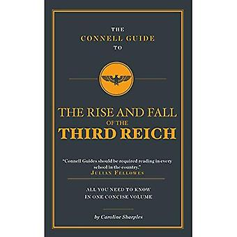 The Connell Guide to the Rise and the Fall of the Third Reich