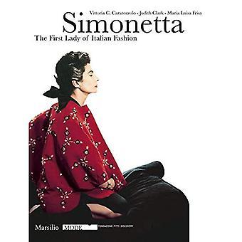 Simonetta: La prima donna della moda italiana (modalità) ((libro in brossura))