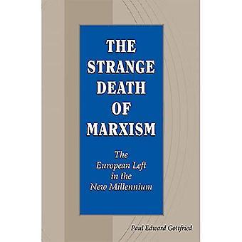 Konstiga döden av marxismen: Europeiska kvar i det nya årtusendet