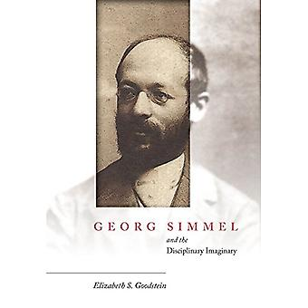 Georg Simmel og den disiplinære imaginære av Elizabeth Goodstein-