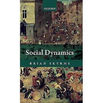 Social Dynamics by Skyrms & Brian