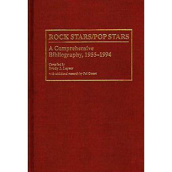 StarsPop Rock Stars una bibliografia completa 19551994 di Leyser & Brady J.