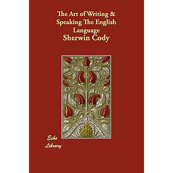 Kunsten at skrive taler engelsk af Cody & Sherwin
