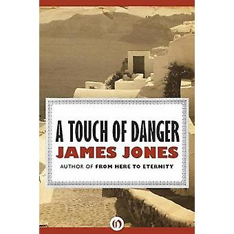 A Touch of Danger by James Jones