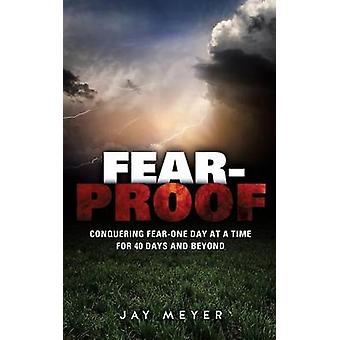 FEARPROOF av Meyer & Jay