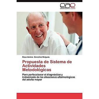 Propuesta de Sistema de Actividades Metodologicas by Gonzalez Delgado Rosa Idalmis