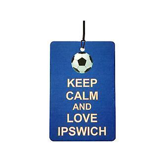 Gardez votre calme et aime Ipswich Car Air Freshener