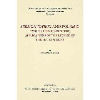 Predigt Joyeux und Polemik - zwei 16.Jahrhundert Anwendungen von der