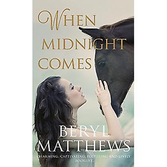 När Midnight Comes av Beryl Matthews-9780749023409 bok