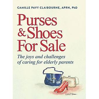 Purses & Shoes for Sale  - The Joys and Challenges of Caring for Elder
