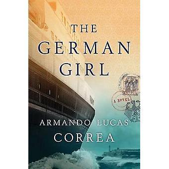 The German Girl by Armando Lucas Correa - 9781501121142 Book