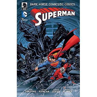 The Dark Horse Comics / DC Superman by Chuck Dixon - Dan Jurgens - Mi