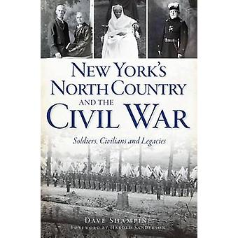 New York's North Country and the Civil War - Soldiers - Civilians and