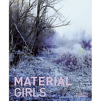 Material Girls by Blair Fornwald - Wendy Peart - Jennifer Matotek - 9