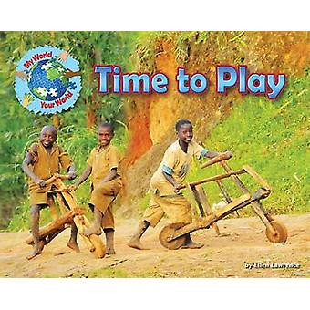 Time to Play by Ellen Lawrence - 9781910549490 Book