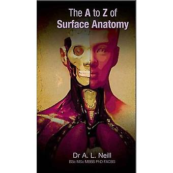 The A to Z of Surface Anatomy by Amanda Neill - 9781921930171 Book