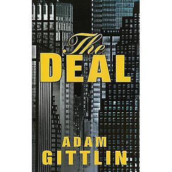 The Deal by Adam Gittlin - 9781933515137 Book