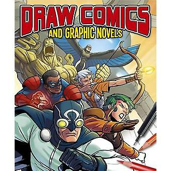 Draw Comics and Graphic Novels - 9781784282134 Book
