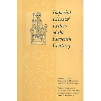 Imperial Lives and Letters of the Eleventh Century by Theodor E. Momm