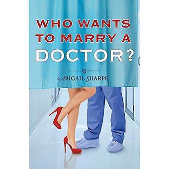 Qui veut épouser un médecin? (Avec cet anneau)