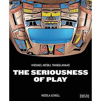 The Seriousness of Play - The Art of Michael Nicoll Yahgulanaas by Nic
