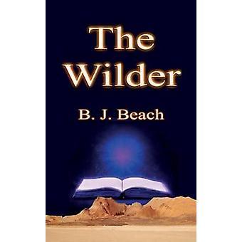 The Wilder by Beach & B J