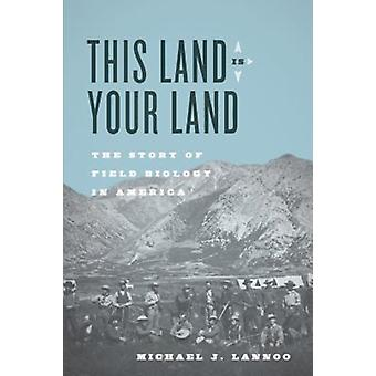 This Land Is Your Land by Michael J Lanoo
