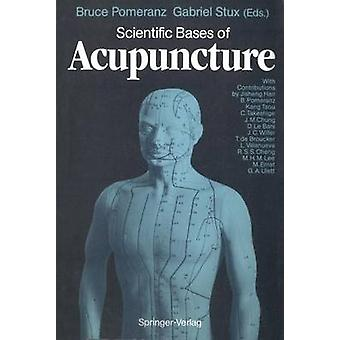 Scientific Bases of Acupuncture by Bruce PomeranzGabriel Stux